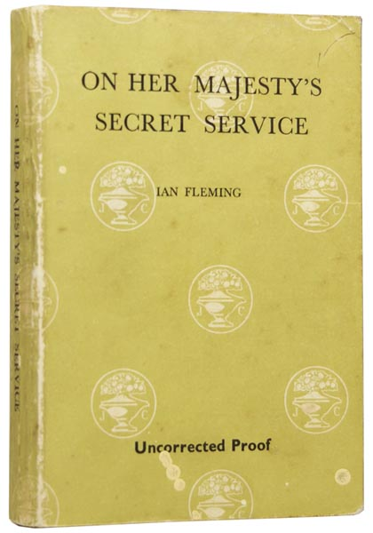 On Her Majesty's Secret Service (a James Bond novel). Ian Lancaster FLEMING.