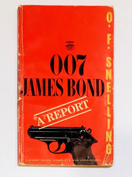 Double O Seven. James Bond. A Report. O. F. SNELLING, FLEMING Ian.