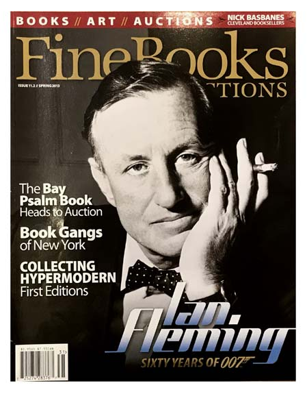[James Bond] Ian Fleming. Sixty Years of 007 [within Fine Books and Collections]. Ian FLEMING, Michael VanBLARICUM, contributor.