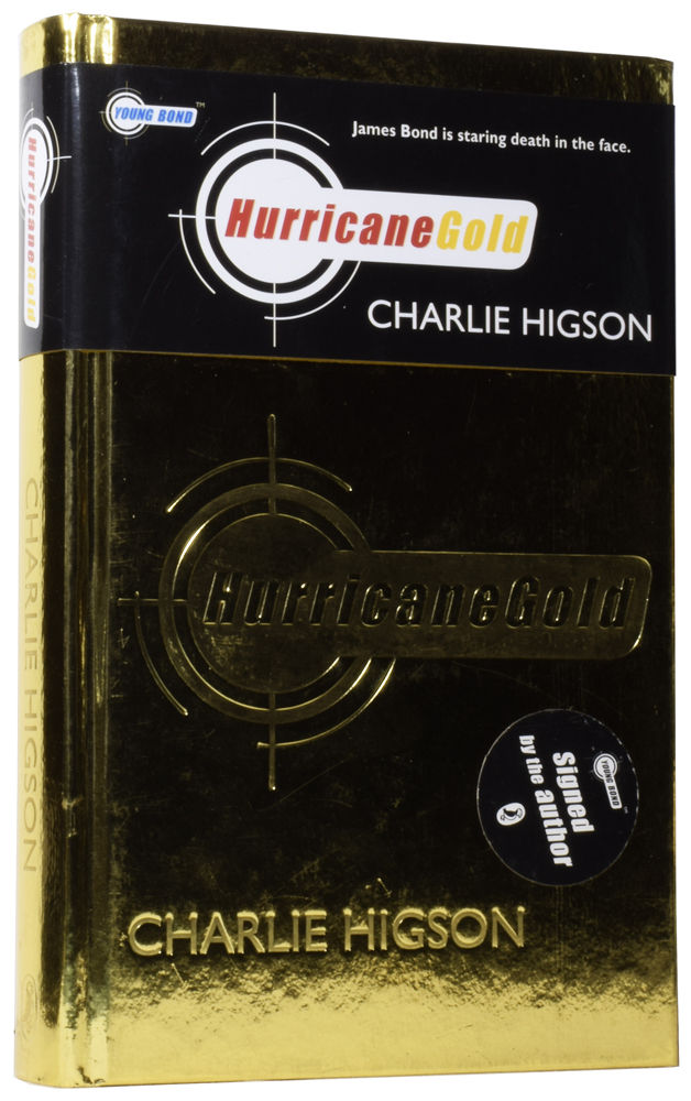 Hurricane Gold (Young James Bond series). Charlie HIGSON, born 1958.