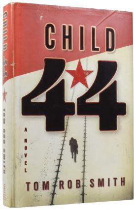 Child 44. Tom Rob SMITH, born 1979