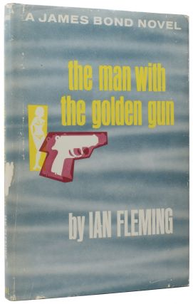 The Man With the Golden Gun. Ian Lancaster FLEMING