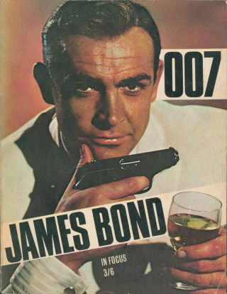 James Bond In Focus. JAMES BOND FILM REFERENCE, Ian FLEMING